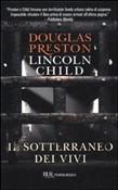 Copertina dell'audiolibro Il sotterraneo dei vivi di PRESTON, Douglas - CHILD, Lincoln