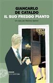 Copertina dell'audiolibro Il suo freddo pianto di DE CATALDO, Giancarlo