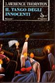 Copertina dell'audiolibro Il tango degli innocenti di THORNTON, Lawrence (Traduzione di A. Calanchi)