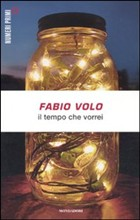 Copertina dell'audiolibro Il tempo che vorrei di VOLO, Fabio