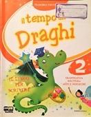 Copertina dell'audiolibro Il tempo dei draghi 2 di FORTUNATO, Francesca - GIROTTI, Germana