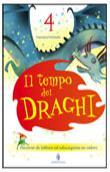 Copertina dell'audiolibro Il tempo dei draghi 4 di FORTUNATO, Francesca