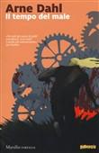 Copertina dell'audiolibro Il tempo del male di DAHL, Arne