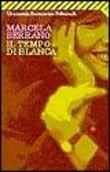 Copertina dell'audiolibro Il tempo di Blanca di SERRANO, Marcela