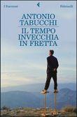 Copertina dell'audiolibro Il tempo invecchia in fretta di TABUCCHI, Antonio