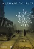 Copertina dell'audiolibro Il tempo migliore della nostra vita di SCURATI, Antonio