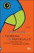 Copertina dell'audiolibro Il Teorema del Pappagallo di GUEDJ, Denis