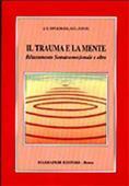 Copertina dell'audiolibro Il trauma e la mente di UPLEDGER, John E. - D.O. - O.M.M.