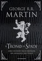 Copertina dell'audiolibro Il trono di spade: libro secondo delle cronache del ghiaccio e del fuoco