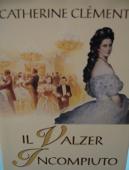 Copertina dell'audiolibro Il valzer incompiuto di CLEMENT, Chaterine