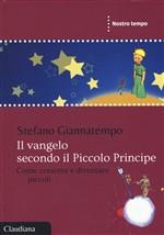 Copertina dell'audiolibro Il Vangelo secondo il piccolo Principe di GIANNATEMPO, Stefano