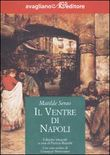 Copertina dell'audiolibro Il ventre di Napoli di SERAO, Matilde