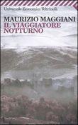 Copertina dell'audiolibro Il viaggiatore notturno di MAGGIANI, Maurizio