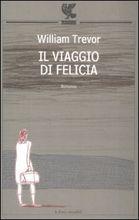 Copertina dell'audiolibro Il viaggio di Felicia di TREVOR, William