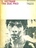 Copertina dell'audiolibro Il Vietnam tra due paci di LACOUTURE, Jean (Traduzione di Rino Dal Sasso)