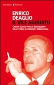 Copertina dell'audiolibro Il vile agguato: chi ha ucciso Paolo Borsellino di DEAGLIO, Enrico