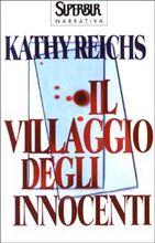 Copertina dell'audiolibro Il villaggio degli innocenti di REICHS, Kathy