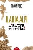 Copertina dell'audiolibro Ilaria Alpi, l'altra verità