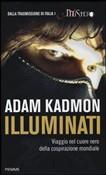 Copertina dell'audiolibro Illuminati: viaggio nel cuore nero della cospirazione mondiale di KADMON, Adam
