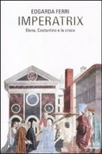 Copertina dell'audiolibro Imperatrix: Elena, Costantino e la croce di FERRI, Edgarda