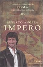 Copertina dell'audiolibro Impero: viaggio nell'Impero di Roma seguendo una moneta di ANGELA, Alberto