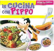 Copertina dell'audiolibro In cucina con Pippo –  70 Fascicoli di BETTELLI, Enza (testi di)