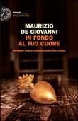 Copertina dell'audiolibro In fondo al tuo cuore di de GIOVANNI, Maurizio