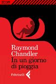 Copertina dell'audiolibro In un giorno di pioggia di CHANDLER, Raymond