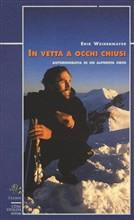 Copertina dell'audiolibro In vetta ad occhi chiusi di WEIHENMAYER, Erik