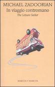 Copertina dell'audiolibro In viaggio contromano di ZADOORIAN, Michael