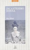 Copertina dell'audiolibro Incantesimo donna di MILANI, Mino