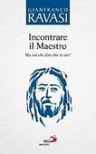 Copertina dell'audiolibro Incontrare il Maestro di RAVASI, Gianfranco