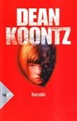 Copertina dell'audiolibro Incubi di KOONTZ, Dean