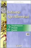Copertina dell'audiolibro Industrie AgroAlimentari 2