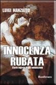 Copertina dell'audiolibro Innocenza rubata di MANZATTO, Luigi