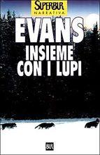 Copertina dell'audiolibro Insieme con i lupi di EVANS, Nicholas