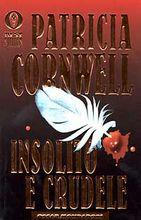 Copertina dell'audiolibro Insolito e crudele di CORNWELL, Patricia