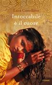 Copertina dell'audiolibro Intoccabile è il cuore di CASTELLITTO, Luca