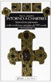 Copertina dell'audiolibro Intorno a Chartres: naturalismo platonico nella tradizione cristiana del XII secolo