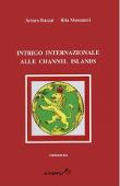 Copertina dell'audiolibro Intrigo internazionale alle Channel Islands di BUZZAT, Arturo - MUSUMECI, Rita