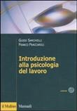 Copertina dell'audiolibro Introduzione alla psicologia del lavoro di SARCHIELLI, Guido - FRACCAROLI, Franco