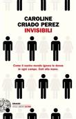 Copertina dell'audiolibro Invisibili di CRIADO PEREZ, Caroline (Trad. Carla Palmieri)