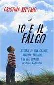 Copertina dell'audiolibro Io e il falco di BELLEMO, Cristina