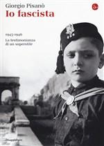 Copertina dell'audiolibro Io fascista: 1945-1946 la testimonianza di un superstite di PISANO', Giorgio