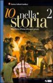Copertina dell'audiolibro Io nella storia 2 di CAMILLOCCI SOLFAROLI, Gianluca