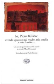 Copertina dell'audiolibro Io, Pierre Riviere, avendo sgozzato mia madre, mia sorella e mio fratello di FOUCAULT, Michel (a cura di)