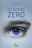 Copertina dell'audiolibro Io sono Zero di BALLERINI, Luigi