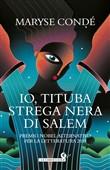 Copertina dell'audiolibro Io Tituba, strega nera di Salem di CONDÈ, Maryse (Traduzione di M.A. Mori)