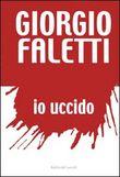 Copertina dell'audiolibro Io uccido di FALETTI, Giorgio
