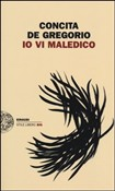 Copertina dell'audiolibro Io vi maledico di DE GREGORIO, Concita